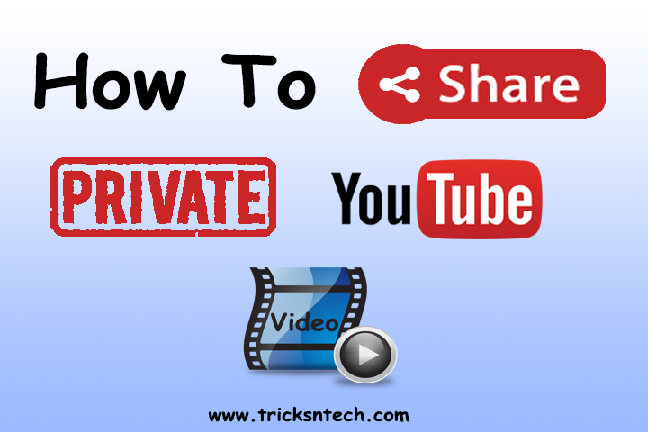 How To Share Private Youtube Video