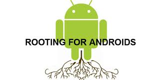Rooting for androids