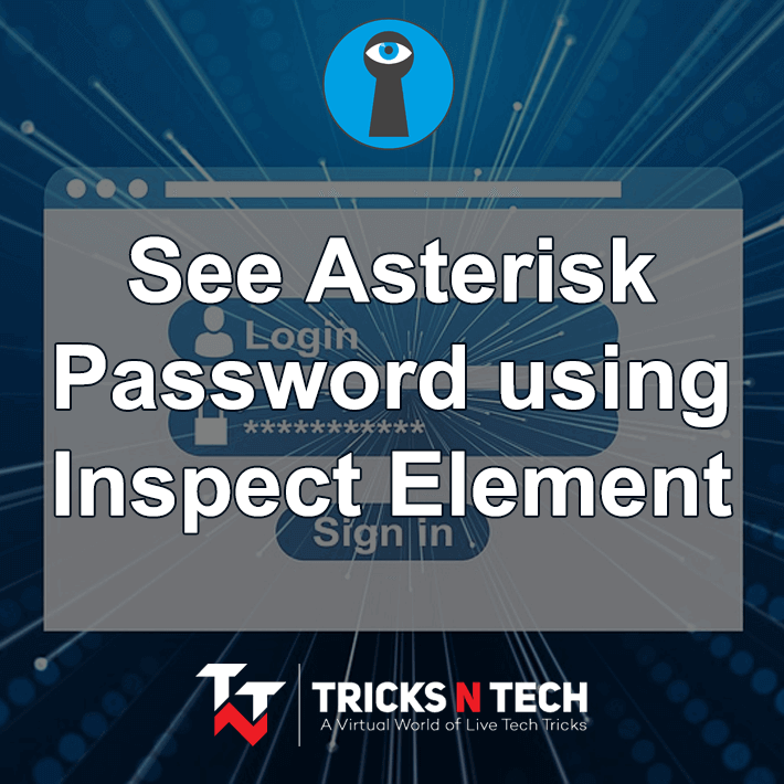 How To See Password Using Inspect Element - Tricks N Tech