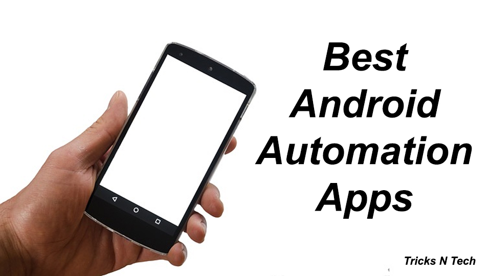 Best Android Automation Apps