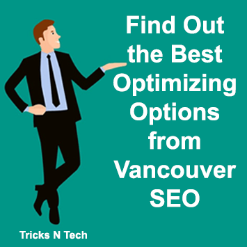 Best Optimizing Options from Vancouver SEO