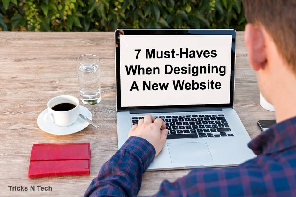 Must Haves When Designing New Website
