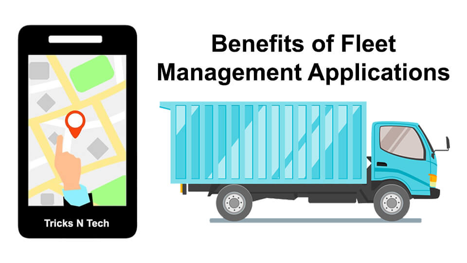 Benefits of Fleet Management Apps