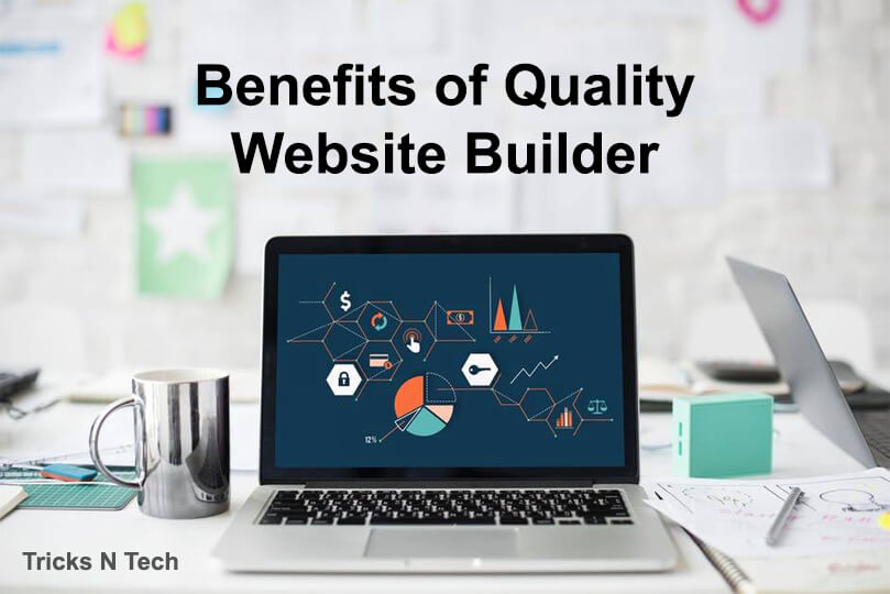 Benefits of Quality Website Builder