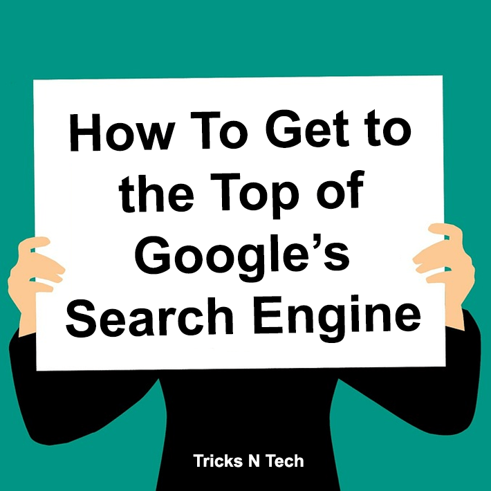 Reach Top of Google Search Engine