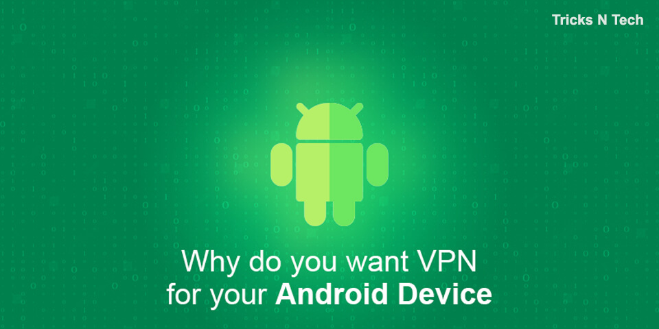 VPN for your Android Device