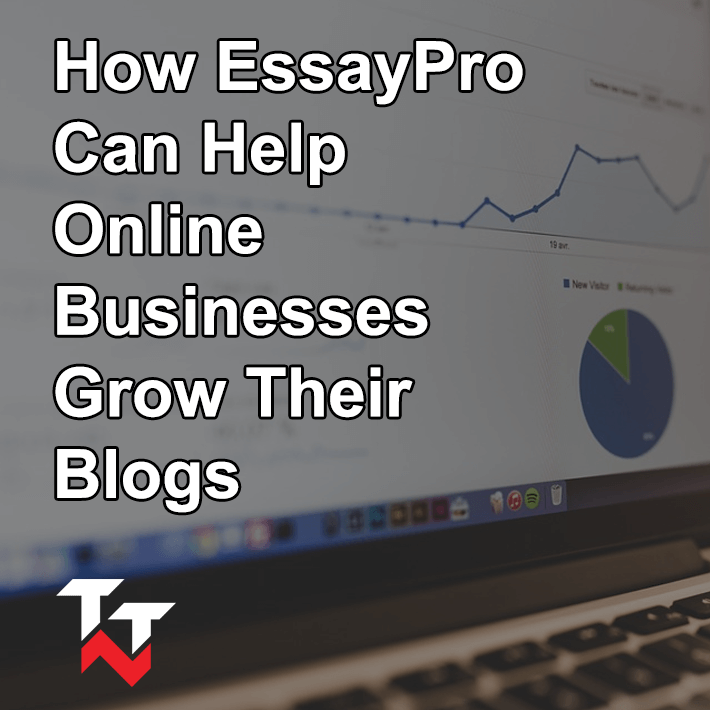 Grow Blogs with EssayPro
