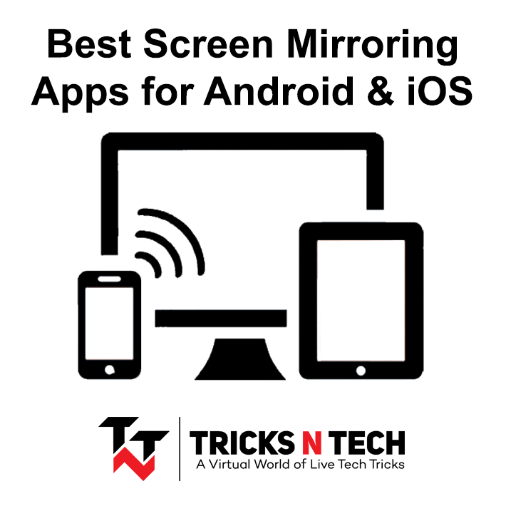 10 best screen mirroring apps for android  u0026 ios