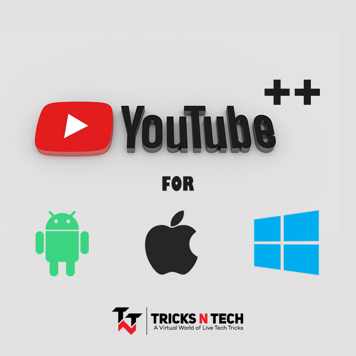YouTube++ APK Download Android iOS Windows