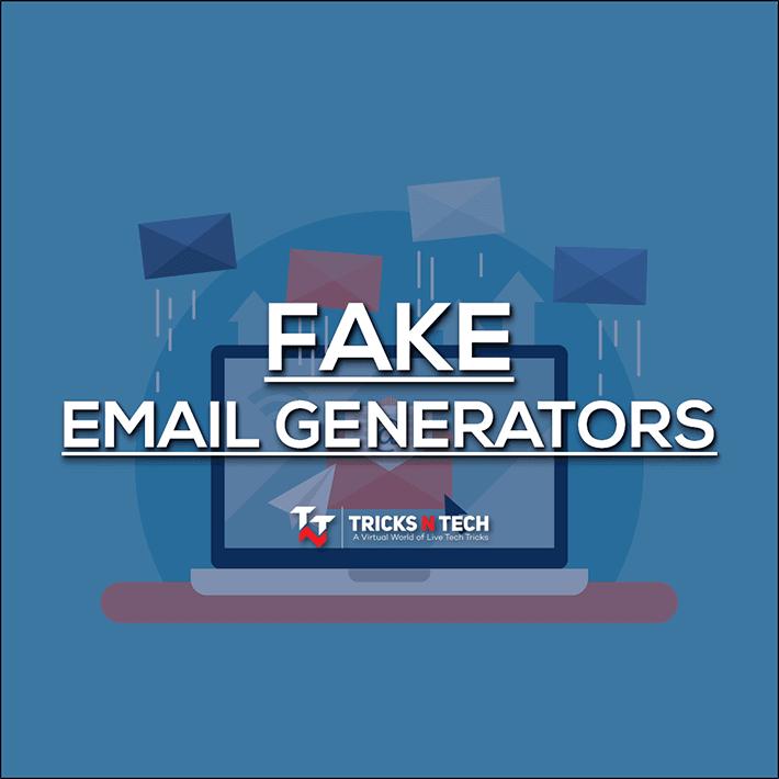 Tricks N Tech — 12 Best Fake Email Generator Sites 2019