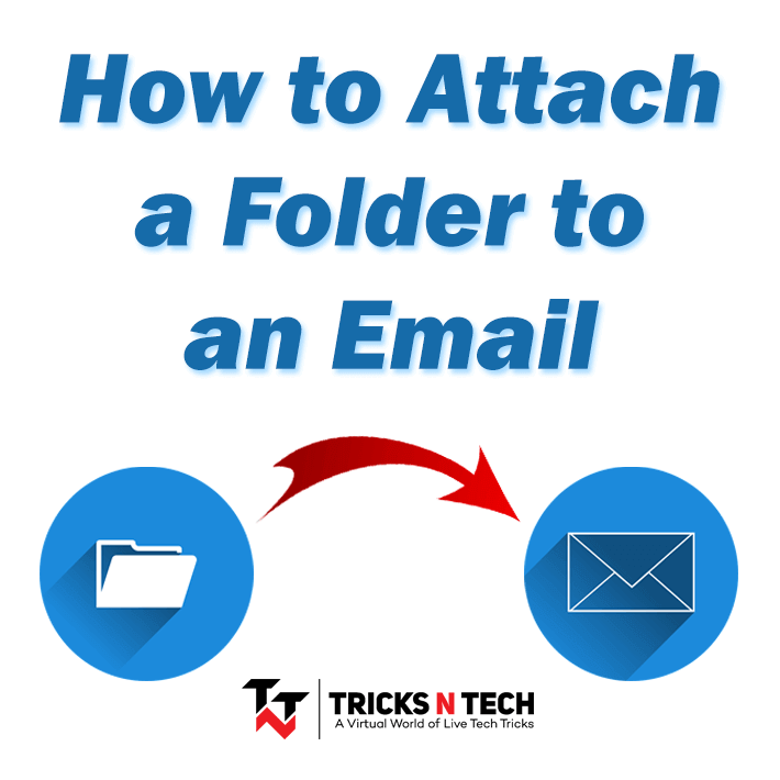 How To Attach A Folder To an Email