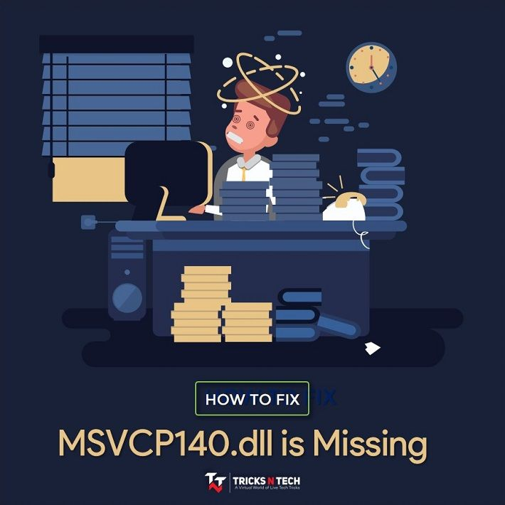 MSVCP140.dll is Missing