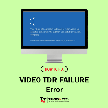 Fix VIDEO TDR FAILURE Error